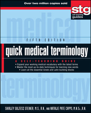 Quick Medical Terminology: A Self-Teaching Guide, 5th Edition (0470886196) cover image