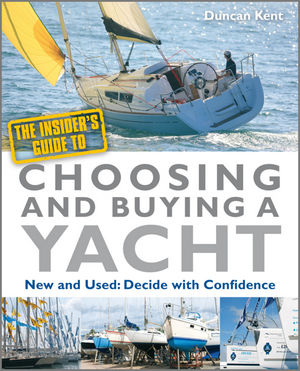 The Insider's Guide to Choosing and Buying a Yacht (0470972696) cover image