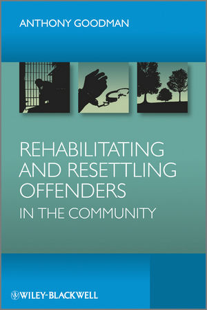 Rehabilitating and Resettling Offenders in the Community (0470990996) cover image