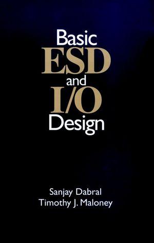 Basic ESD and I/O Design