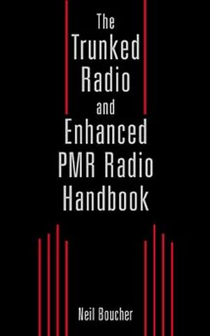 The Trunked Radio and Enhanced PMR Radio Handbook (0471352896) cover image