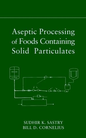 Aseptic Processing of Foods Containing Solid Particulates