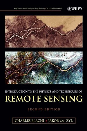 Introduction To The Physics and Techniques of Remote Sensing, 2nd Edition