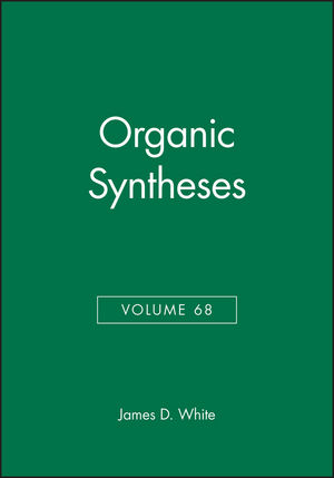 Organic Syntheses, Volume 68