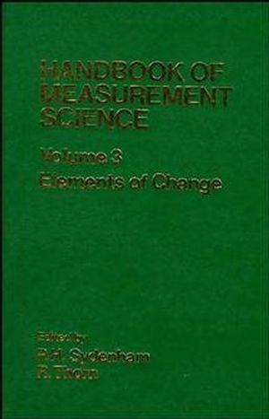Handbook of Measurement Science, Volume 3: Elements of Change