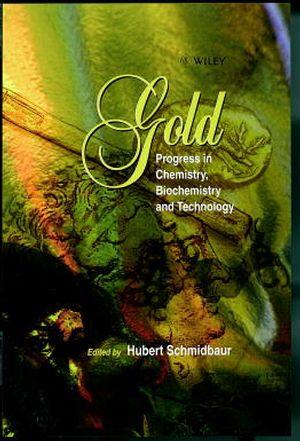 Gold: Chemistry, Biochemistry and Technology