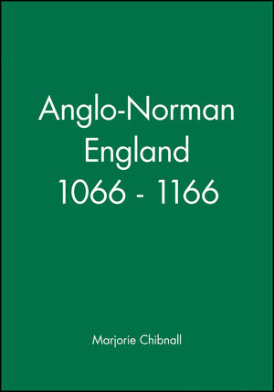 Anglo-Norman England 1066 - 1166 (0631154396) cover image