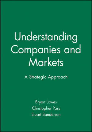 Understanding Companies and Markets: A Strategic Approach (0631190996) cover image