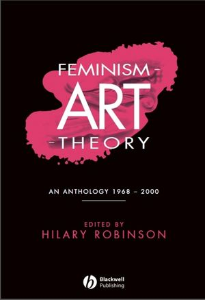 Feminism-Art-Theory: An Anthology 1968-2000 (0631208496) cover image