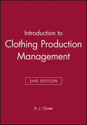 Introduction to Clothing Production Management, 2nd Edition