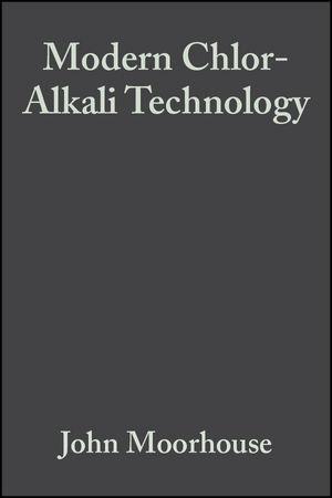Modern Chlor-Alkali Technology, Volume 8