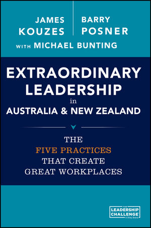 Extraordinary Leadership in Australia and New Zealand: The Five Practices that Create Great Workplaces (0730316696) cover image