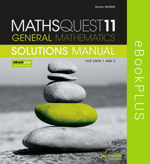 Maths Quest 11 VCE General Mathematics Solutions Manual eBookPLUS (Online Purchase)