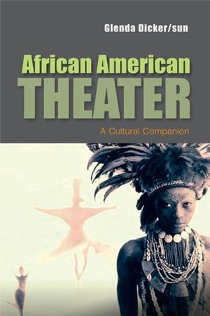 African American Theater: A Cultural Companion (0745657796) cover image