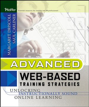 Advanced Web-Based Training Strategies: Unlocking Instructionally Sound Online Learning
