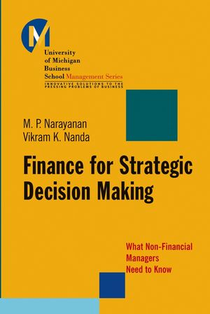 Finance for Strategic Decision-Making: What Non-Financial Managers Need to Know (0787974196) cover image