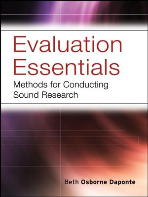 Evaluation Essentials: Methods For Conducting Sound Research (0787984396) cover image