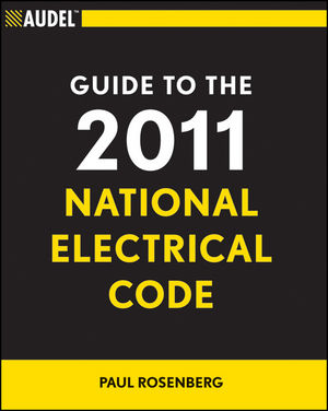 Audel Guide to the 2011 National Electrical Code: All New Edition (1118003896) cover image