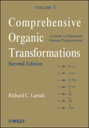 Comprehensive Organic Transformations, A Guide to Functional Group Preparations, Volume 1, 2nd Edition