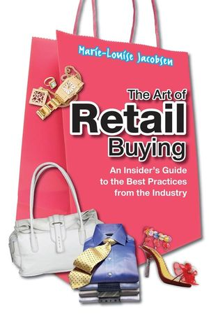The Art of Retail Buying: An Introduction to Best Practices from the Industry (1118178696) cover image