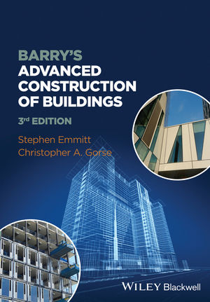 Barry's Advanced Construction of Buildings, 3rd Edition