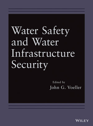 Water Safety and Water Infrastructure Security