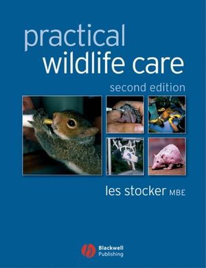 Practical Wildlife Care, 2nd Edition (1118697596) cover image