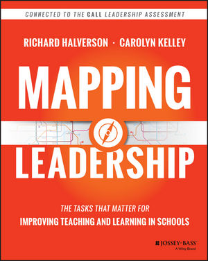 Mapping Leadership: The Tasks that Matter for Improving Teaching and Learning in Schools