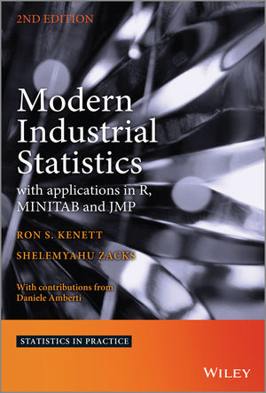 Modern Industrial Statistics: with applications in R, MINITAB and JMP, 2nd Edition (1118763696) cover image