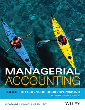 Managerial Accounting: Tools for Business Decision-Making, 4th ...
