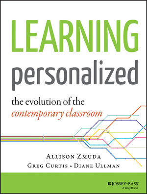 Learning Personalized: The Evolution of the Contemporary Classroom  (1118904796) cover image