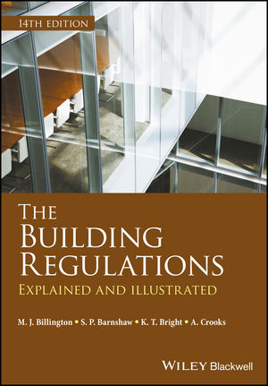 The Building Regulations: Explained and Illustrated, 14th Edition (1119070996) cover image