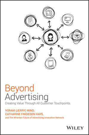 Beyond Advertising: Creating Value Through All Customer Touchpoints (1119074096) cover image