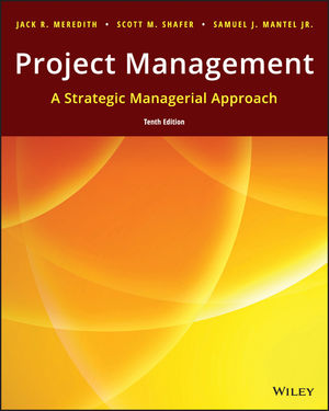 Project Management: A Managerial Approach, 10th Edition