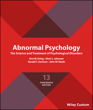 Abnormal Psychology: The Science and Treatment of Psychological Disorders, 13th Edition