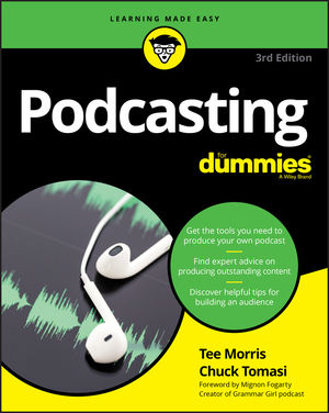 Podcasting For Dummies, 3rd Edition (1119412196) cover image