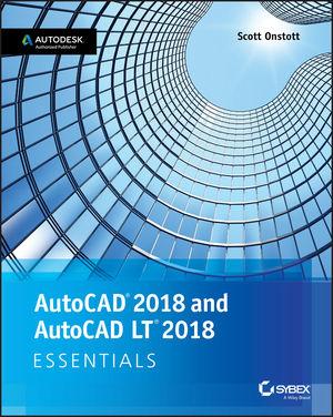 AutoCAD 2018 and AutoCAD LT 2018 Essentials (1119414296) cover image