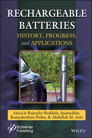 Rechargeable Batteries: History, Progress, and Applications