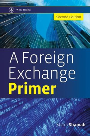 A Foreign Exchange Primer, 2nd Edition (1119994896) cover image