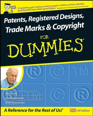 Patents, Registered Designs, Trade Marks and Copyright For Dummies (1119996996) cover image