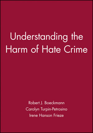 Understanding the Harm of Hate Crime (1405100796) cover image