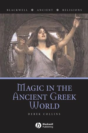 Magic in the Ancient Greek World (1405132396) cover image