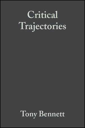Critical Trajectories: Culture, Society, Intellectuals