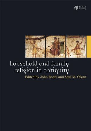 Household and Family Religion in Antiquity (1405175796) cover image