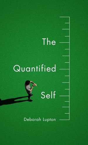 The Quantified Self