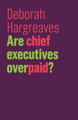 Are Chief Executives Overpaid?