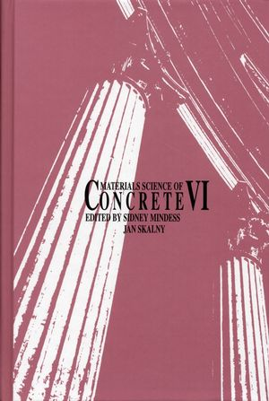 Materials Science of Concrete VI