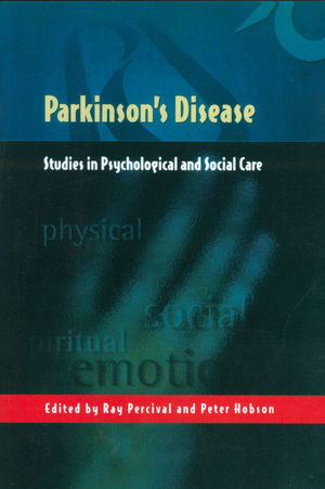 Parkinson's Disease: Studies in Psychological and Social Care