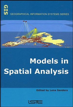 Models in Spatial Analysis