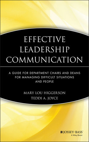 Effective Leadership Communication: A Guide for Department Chairs and Deans for Managing Difficult Situations and People (1933371196) cover image